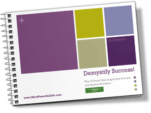 Demystify Success: The 10 Point Goal Inspection